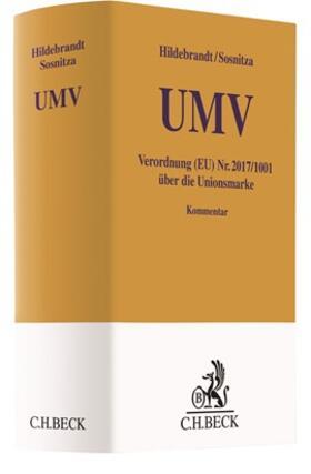 Hildebrandt / Sosnitza | Unionsmarkenverordnung | Buch