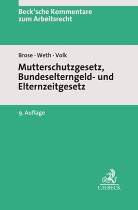 Mutterschutzgesetz und Bundeselterngeld- und Elternzeitgesetz: MuSchG/BEEG