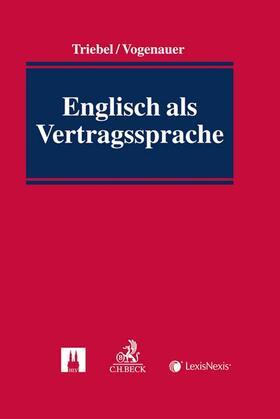 Triebel/Vogenauer   Englisch als Vertragssprache   Buch