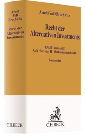 Arndt / Voß / Bruchwitz | Recht der Alternativen Investments | Buch
