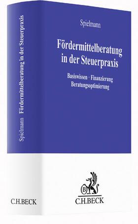 Spielmann   Fördermittelberatung in der Steuerpraxis   Buch