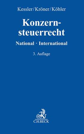 Kessler/Kröner/Köhler | Konzernsteuerrecht | Buch