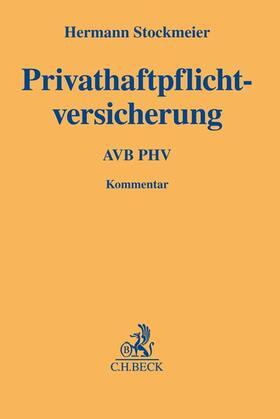 Stockmeier | Privathaftpflichtversicherung: AVB PHV | Buch