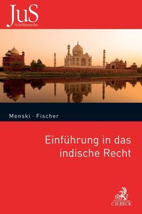 Menski / Fischer | Einführung in das indische Recht | Buch