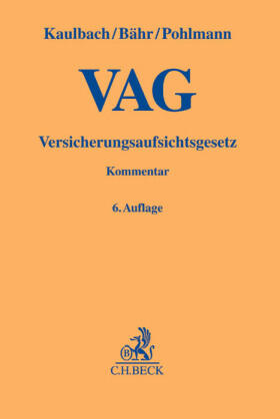 Versicherungsaufsichtsgesetz - VAG -