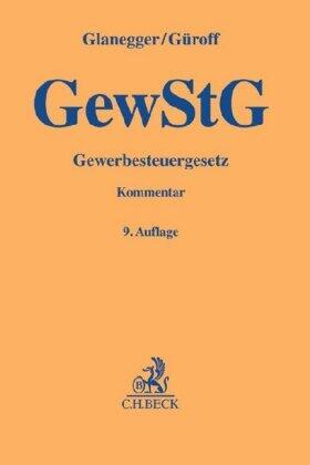 Glanegger/Güroff | Gewerbesteuergesetz: GewStG | Buch