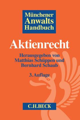 Schüppen / Schaub | Münchener Anwaltshandbuch Aktienrecht | Buch