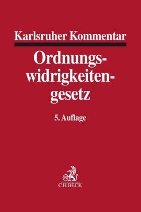 Karlsruher Kommentar zum Gesetz über Ordnungswidrigkeiten: OWiG