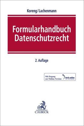 Koreng / Lachenmann   Formularhandbuch Datenschutzrecht   Buch
