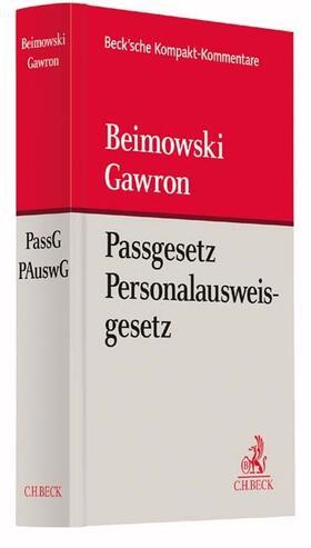 Beimowski / Gawron | Passgesetz, Personalausweisgesetz: PassG, PAuswG | Buch