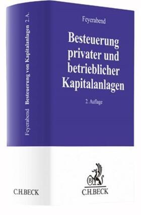 Feyerabend | Besteuerung privater und betrieblicher Kapitalanlagen | Buch