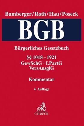 Bürgerliches Gesetzbuch: BGB  Band 4: §§ 1018-1921 - GewSchG, LPartG, VersAusglG