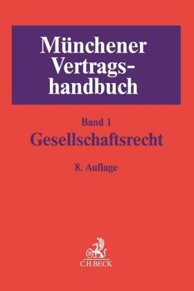 Burmeister / Böhm | Münchener Vertragshandbuch  Bd. 1: Gesellschaftsrecht | Buch