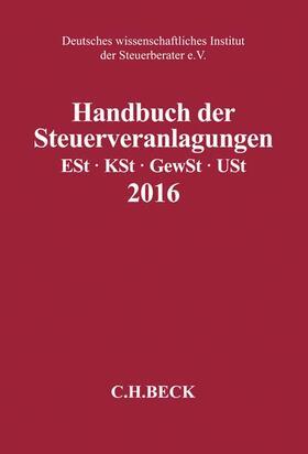 Deutsches wissenschaftliches Institut der Steuerberater e.V. | Handbuch der Steuerveranlagungen 2016 | Buch