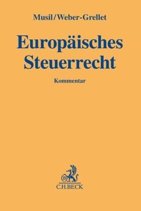 Musil / Weber-Grellet   Europäisches Steuerrecht   Buch