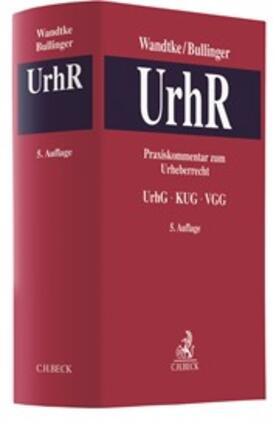 Praxiskommentar zum Urheberrecht: UrhR