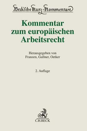 Franzen/Gallner/Oetker | Kommentar zum europäischen Arbeitsrecht | Buch