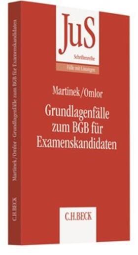 Martinek / Omlor | Grundlagenfälle zum BGB für Examenskandidaten | Buch