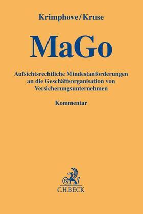 Krimphove / Kruse | Aufsichtsrechtliche Mindestanforderungen an die Geschäftsorganisation von Versicherungsunternehmen: MaGo | Buch