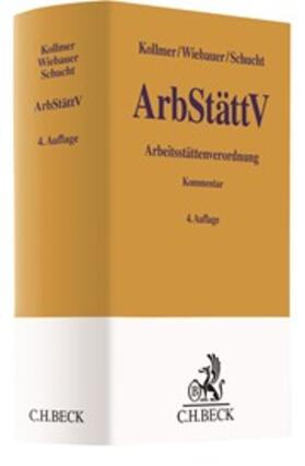 Arbeitsstättenverordnung: ArbStättV