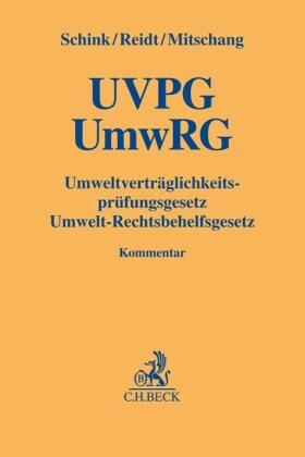 Schink / Reidt / Mitschang | UVPG / UmwRG Umweltverträglichkeitsprüfungsgesetz / Umwelt-Rechtsbehelfsgesetz | Buch