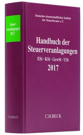 Handbuch der Steuerveranlagungen 2017 Gesamtband