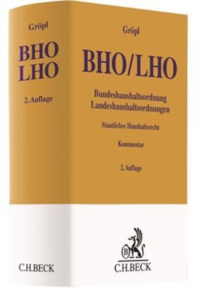 Bundeshaushaltsordnung / Landeshaushaltsordnung: BHO / LHO