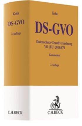 Gola | Datenschutz-Grundverordnung: DS-GVO | Buch