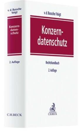 Bussche/Voigt | Konzerndatenschutz | Buch