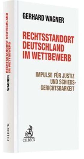 Rechtsstandort Deutschland im Wettbewerb