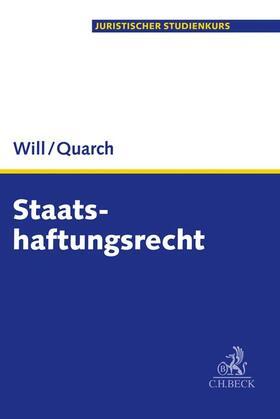 Will / Quarch | Staatshaftungsrecht | Buch