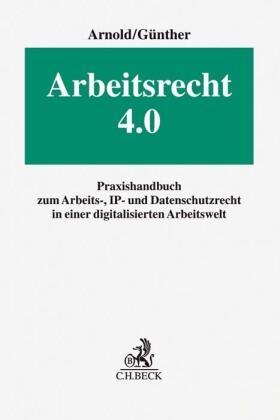 Arnold / Günther | Arbeitsrecht 4.0 | Buch