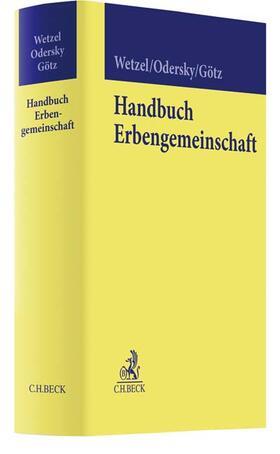 Wetzel / Odersky / Götz | Handbuch Erbengemeinschaft | Buch