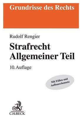 Rengier   Strafrecht Allgemeiner Teil: Strafrecht AT   Buch