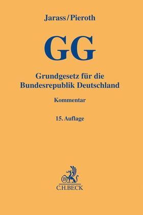 Jarass/Pieroth | Grundgesetz für die Bundesrepublik Deutschland | Buch