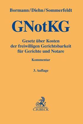 Gesetz über Kosten der freiwilligen Gerichtsbarkeit für Gerichte und Notare: GNotKG