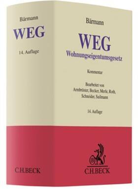 Armbrüster/Becker/Merle | Wohnungseigentumsgesetz: WEG | Buch