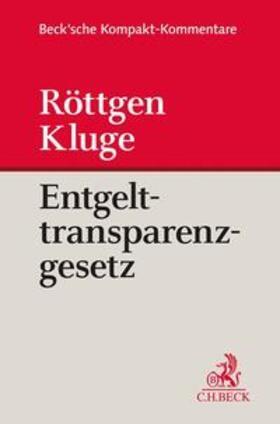 Röttgen / Roetteken   Entgelttransparenzgesetz: EntgTranspG    Buch