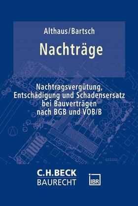 Althaus / Bartsch | Nachträge beim Bauvertrag | Buch
