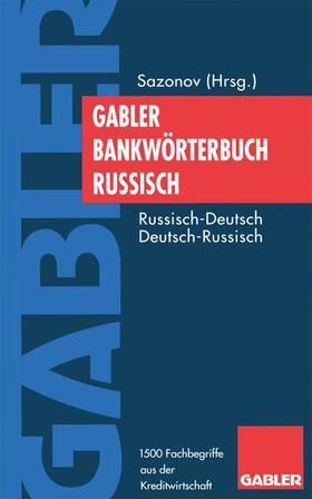 Bank- und Finanzlexikon Deutsch-Russisch