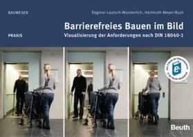 Barrierefreies Bauen im Bild