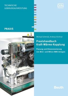 Praxishandbuch Kraft-Wärme-Kopplung