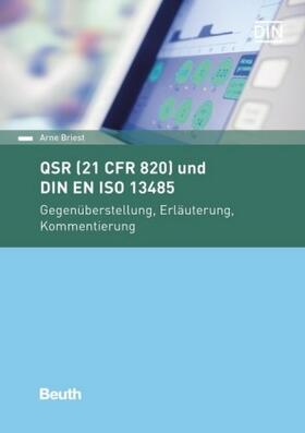 QSR (21 CFR 820) und DIN EN ISO 13485