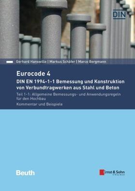 Eurocode 4 Bemessung und Konstruktion von Verbundtragwerken aus Stahl und Beton