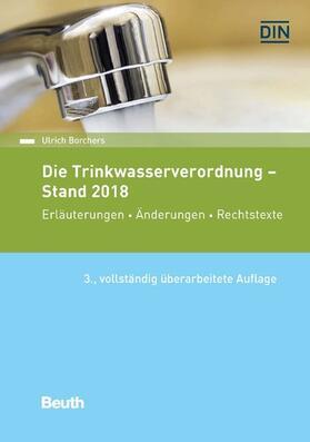 Die Trinkwasserverordnung - Stand 2018