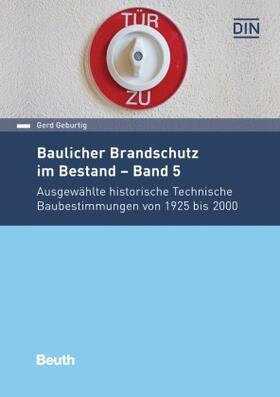 Baulicher Brandschutz im Bestand - Band 5