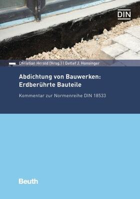 Abdichtung von Bauwerken: Erdberührte Bauteile