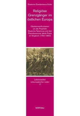 Religiöse Grenzgänger im östlichen Europa