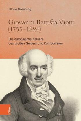 Giovanni Battista Viotti (1755 - 1824)