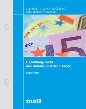 Hillebrecht / Löhr / Polte | Besoldungsrecht des Bundes und der Länder | Loseblattwerk